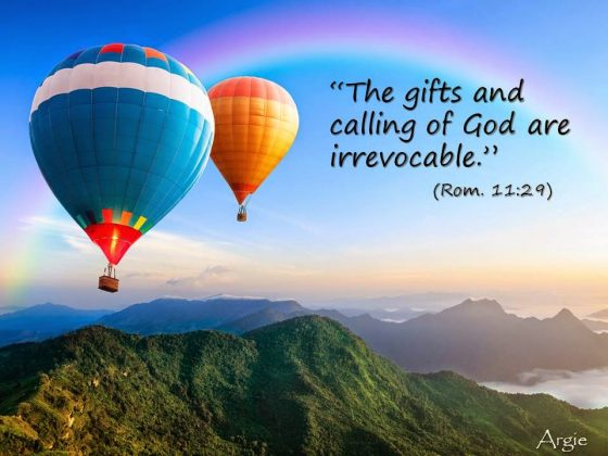 The Gifts of God are Irrevocable!